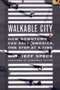 Jeff Speck Walkability